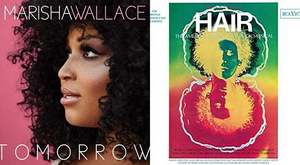 New and Upcoming Releases For the Week of January 4 - Marisha Wallace, HAIR OBC Vinyl, and More!