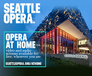 Music and Arts Lovers Can Now Purchase 'Single Tickets' to Seattle Opera Streams