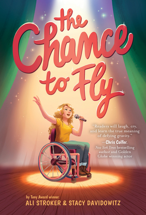 Tony Winner Ali Stroker andStacy Davidowitz's THE CHANCE TO FLY Book Will Hit Shelves This Spring