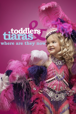 TODDLERS & TIARAS: WHERE ARE THEY NOW? Reveals the Sweeping Transformations of America's Favorite Pint-Sized Pageant Queens