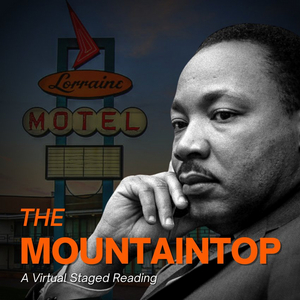 The Duluth Playhouse Presents Virtual Staged Reading of THE MOUNTAINTOP
