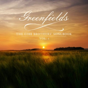 Barry Gibb's 'GREENFIELDS: The Gibb Brothers Songbook, Vol. 1' Out Today