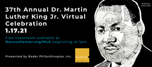 37th Annual Marcus Performing Arts Center Dr. Martin Luther King, Jr. Birthday Celebration Goes Virtual