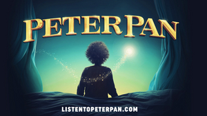 BWW Review: PETER PAN: THE AUDIO ADVENTURE, Audio Play