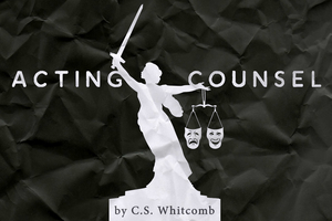 Lakewood Theatre Company Presents Online Productions of ACTING COUNSEL by C.S. Whitcomb