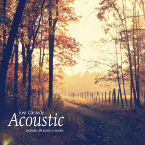 Eva Cassidy ACOUSTIC Collection Coming from Blix Street Records