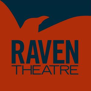 Raven Theatre Cancels Full 2020-21 Season; Programming Set To Resume Fall 2021