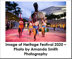 The Adrienne Arsht Center for the Performing Arts Announces Virtual HERITAGE FESTIVAL 2021
