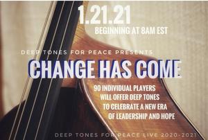 Deep Tones For Peace Presents CHANGE HAS COME