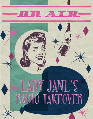 One Million Musicals Presents LADY JANE'S RADIO TAKEOVER