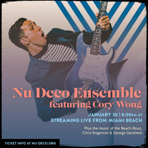 Cory Wong Joins Nu Deco Ensemble for Collaborative Performance