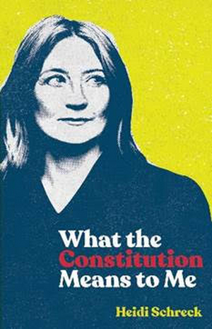 TCG Publishes WHAT THE CONSTITUTION MEANS TO ME by Heidi Schreck