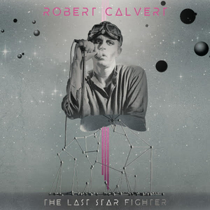 Leading Figures Of Modern Electronic Rediscover the Music of Robert Calvert