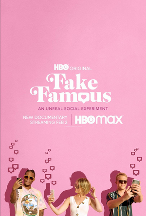 HBO's FAKE FAMOUS Debuts February 2