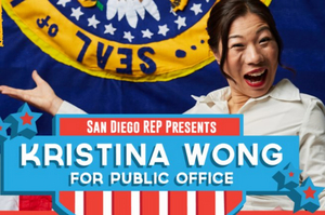 BWW Interview: Kristina Wong talks about creating  KRISTINA WONG FOR PUBLIC OFFICE playing at San Diego Repertory Theatre