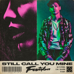Famba Returns With New Single 'Still Call You Mine'