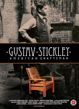 GUSTAV STICKLEY: AMERICAN CRAFTSMAN Will Open in Virtual Cinemas