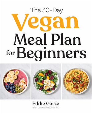 Chef Eddie Garza Releases New Book THE 30-DAY VEGAN MEAL PLAN FOR BEGINNERS