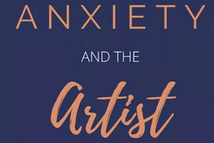 ANXIETY AND THE ARTIST Podcast Season Three Launches With Lisa Gajda