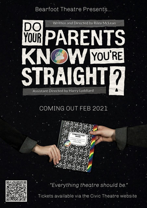 Bearfoot Theatre Presents DO YOUR PARENTS KNOW  YOU'RE STRAIGHT?