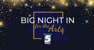 Ariana DeBose, Branford Marsalis, Mandolin Orange and More To Take Part in BIG NIGHT IN FOR THE ARTS