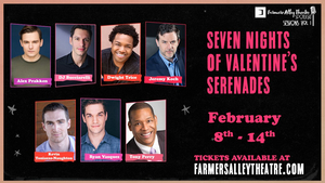Farmers Alley Theatre Presents SEVEN NIGHTS OF VALENTINE'S SERENADES