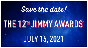 Virtual Jimmy Awards Ceremony Is Set for July 15, 2021