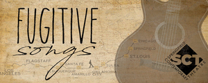 Springfield Contemporary Theatre Presents Miller & Tysen's FUGITIVE SONGS