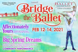 Huntsville Ballet Announces Fundraising Event, BRIDGE THE BALLET