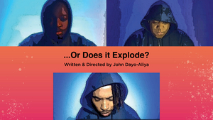 Performances Added to ...OR DOES IT EXPLODE? At Cleveland Public Theatre