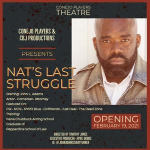Conejo Players Theatre Presents NAT'S LAST STRUGGLE