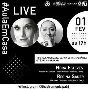 Theatro Municipal do Rio de Janeiro's Nora Esteves and Regina Sauer to Discuss Dance on Instagram