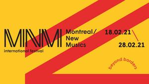 Société de Musique Contemporaine du Québec Presents Montreal/New Musics Festival