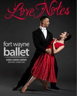 Fort Wayne Ballet Presents LOVE NOTES