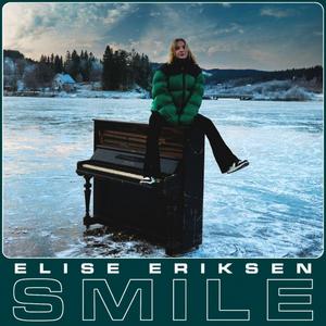 Elise Eriksen Releases New Single 'Smile'