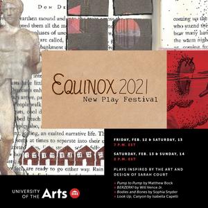 University of the Arts Presents EQUINOX FESTIVAL 2021