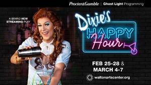 Walton Arts Center Presents DIXIE'S HAPPY HOUR