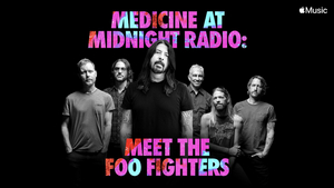 Apple Music and Foo Fighters Launching 'Medicine At Midnight Radio'