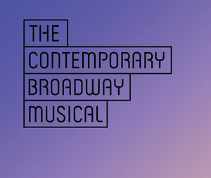 CONTEST: Win a Spot in Pasadena Playhouse's Seminar THE CONTEMPORARY BROADWAY MUSICAL