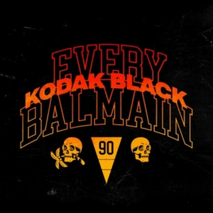 Kodak Black Celebrates With New Song 'Every Balmain'