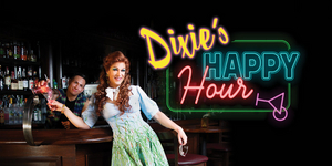 Performing Arts Fort Worth Announces New Streaming Production of DIXIE'S HAPPY HOUR