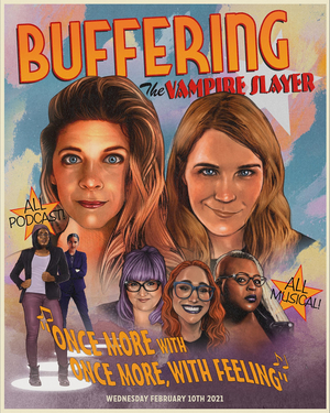 BUFFERING THE VAMPIRE SLAYER Musical Episode Out Today