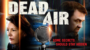 Strangers Make an Unexpected Connection in Supernatural Radio Thriller DEAD AIR