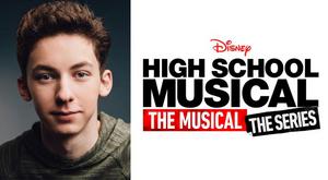 Andrew Barth Feldman Joins HIGH SCHOOL MUSICAL: THE MUSICAL: THE SERIES Season Two