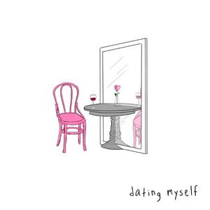 sad alex Celebrates the Single Life with 'dating myself'