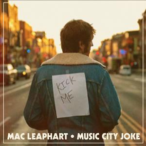 Mac Leaphart Releases Wry, Rugged 'Music City Joke'