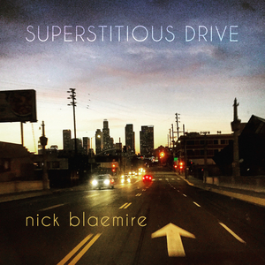 BWW Album Review: Nick Blaemire Reminds Us 'At Least We're Alive' With Relevant New EP 'Superstitious Drive'