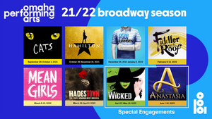 Omaha Performing Arts Announces HAMILTON, WICKED, HADESTOWN, DEAR EVAN HANSEN & More for 21/22 Season