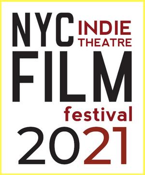 New Ohio Theatre Presents 2021 NYC Indie Theatre Film Festival