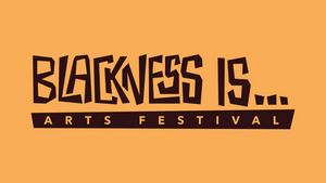 MN Black Theatre Circle to Produce BLACKNESS IS… Arts Festival
